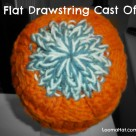 Flat Drawstring Cast Off