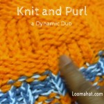 Knit and Purl Stitch – Text Picture and Video Tutorial