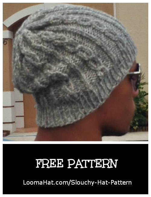 Slouchy Hat Pattern for Men - FREE -LoomaHat.com