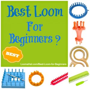 Best Loom for Beginners