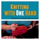Knitting with one hand
