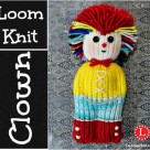 Loom Knit Clown Doll