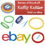 Review of Knock-off Knifty Knitter on eBay with Raffle