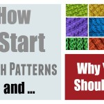 Start My Stitch Patterns – How I Do It and Why You Shouldn't