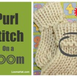 Purl Stitch on a Loom, Picture, Text and Video