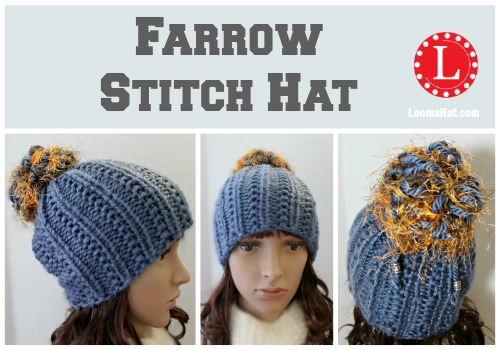 Farrow Stitch Hat Pattern And Video Loomahat
