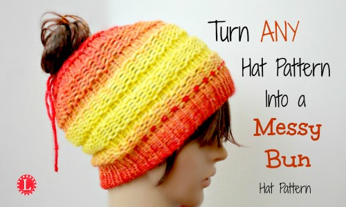 Turn ANY Hat Pattern into a Messy Bun Hat - LoomaHat.com 63f44da7f29