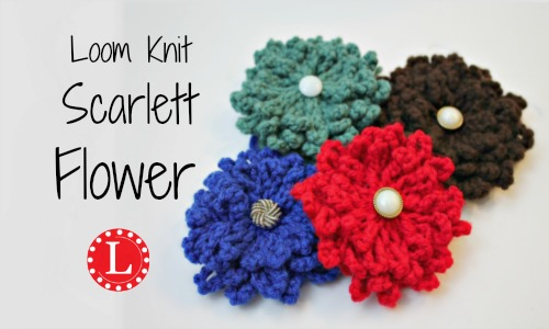 The Scarlett Flower Free Pattern And Video Loomahat