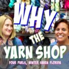 Why the Yarn Store