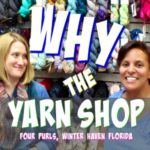 Why the Yarn Shop and Not the Craft Shop