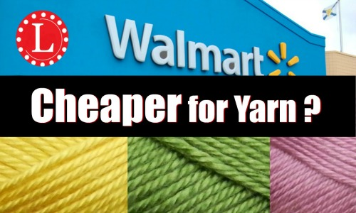 Is Walmart Cheaper For Yarn Loomahatcom